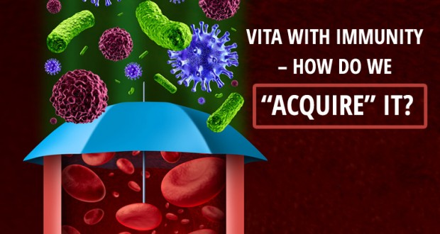 "Vita with Immunity – How do we ""acquire"" it?"